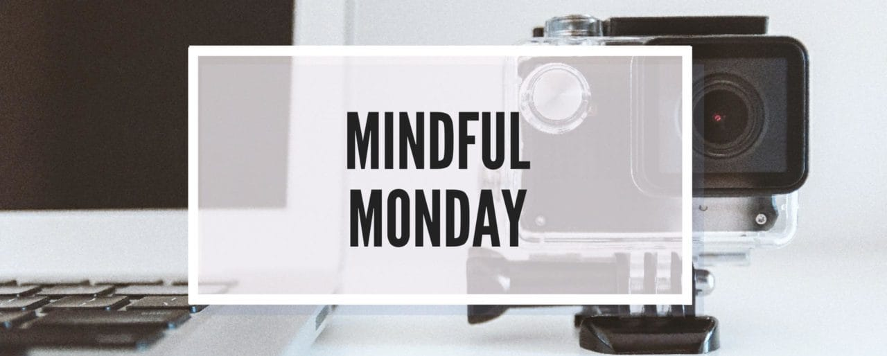 Mindful Monday Overcoming Struggles